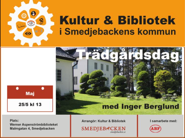 Affisch om evenemanget Trädgårdsdag på Werner Aspenströmbiblioteket
